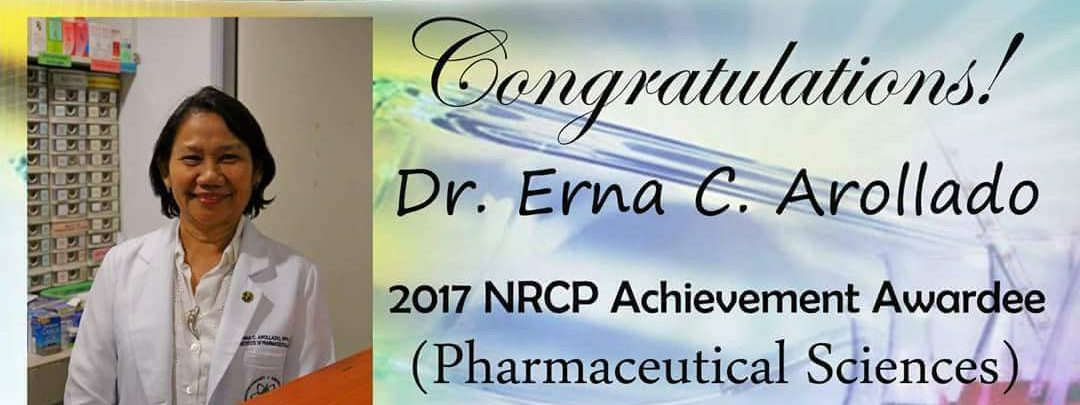 Congratulations To Dr. Erna C. Arollado For Being The 2017 NRCP Achievement Awardee In The Pharmaceutical Sciences Division!