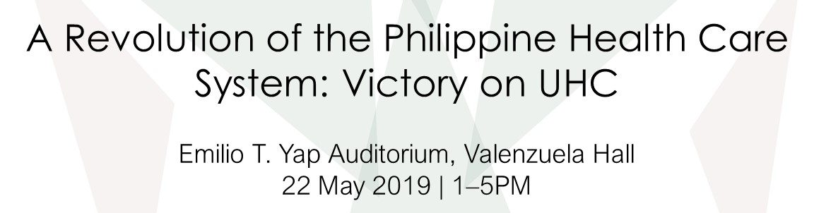 A Revolution Of The Philippine Health Care System: Victory On UHC